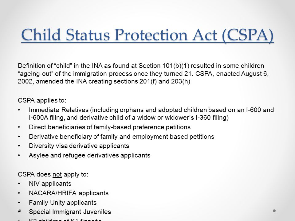 Child Status Protection Act (CSPA)