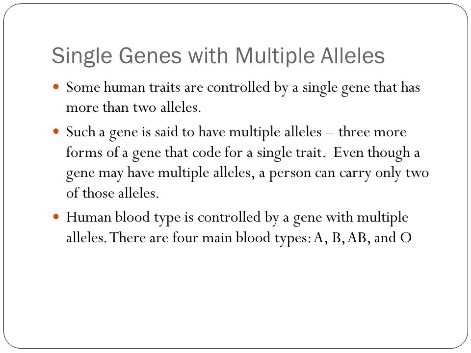 Single Genes with Multiple Alleles