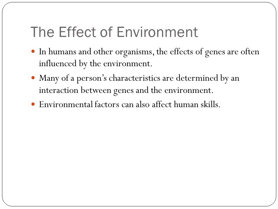 The Effect of Environment