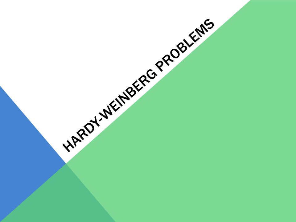 Hardy Weinberg Problems Ppt Video Online Download