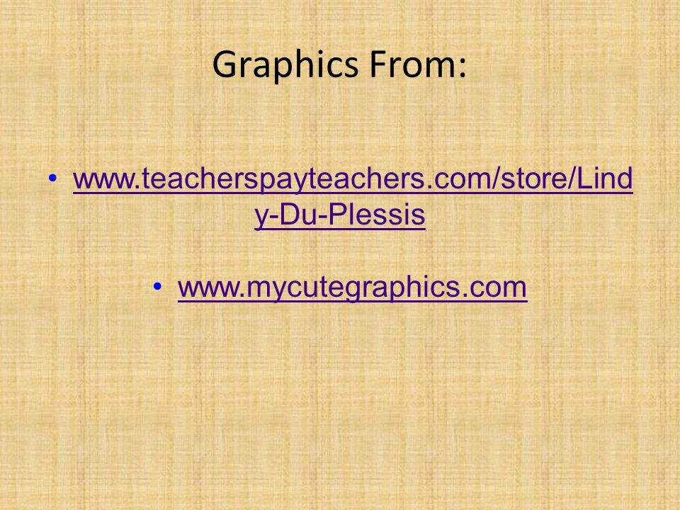 Graphics From: www.teacherspayteachers.com/store/Lindy-Du-Plessis