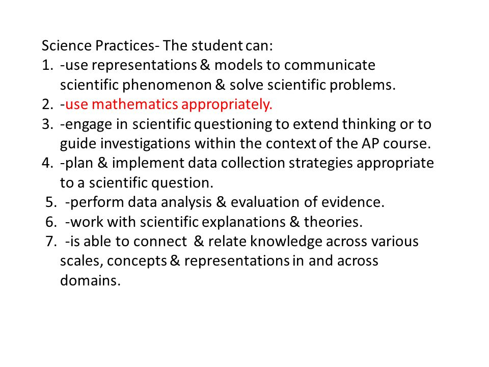 Science Practices- The student can: