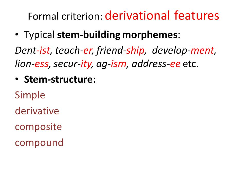 Formal criterion: derivational features