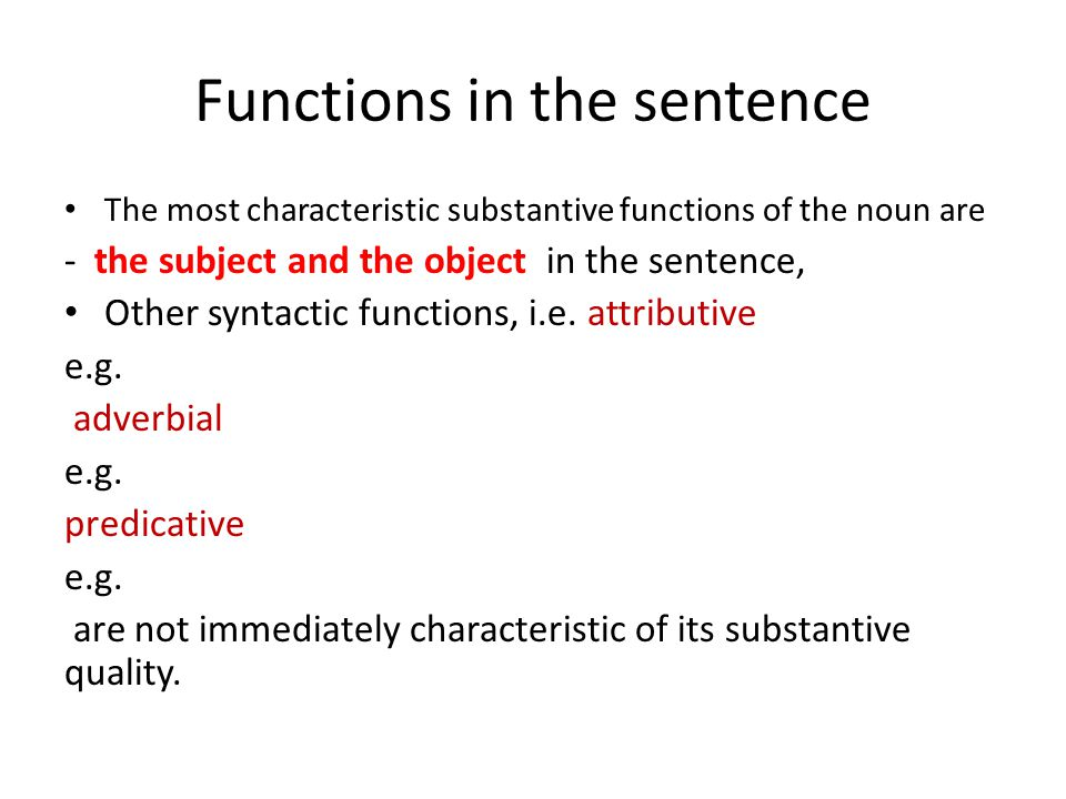 Functions in the sentence