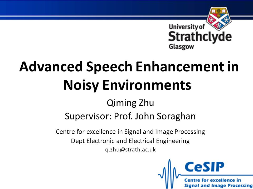 Advanced Speech Enhancement in Noisy Environments