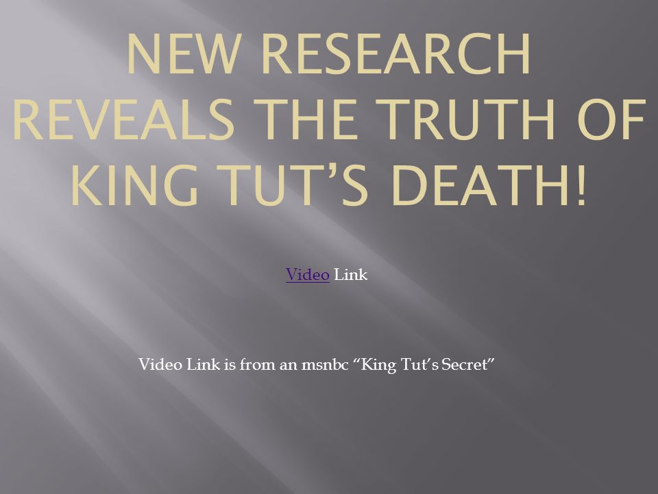NEW RESEARCH REVEALS THE TRUTH OF KING TUT'S DEATH!