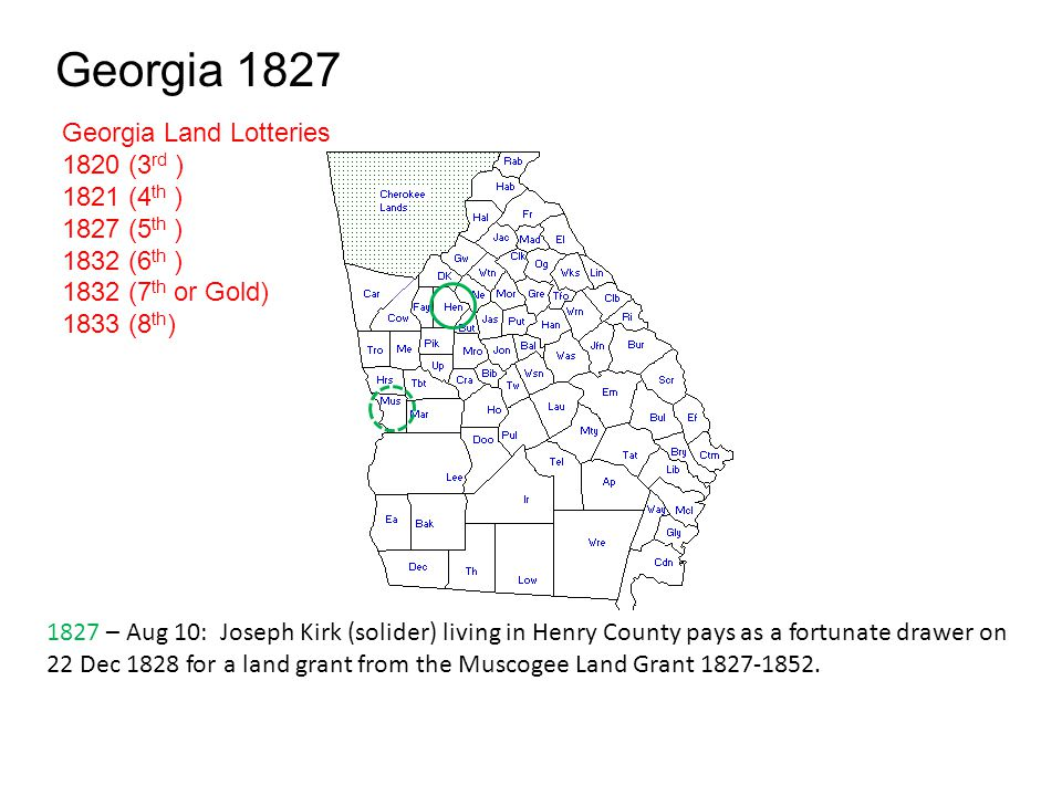 Georgia 1827 Georgia Land Lotteries 1820 (3rd ) 1821 (4th )