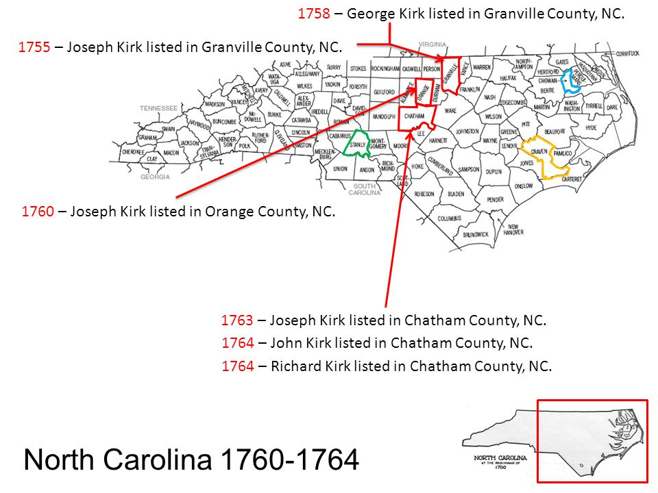 1758 – George Kirk listed in Granville County, NC.