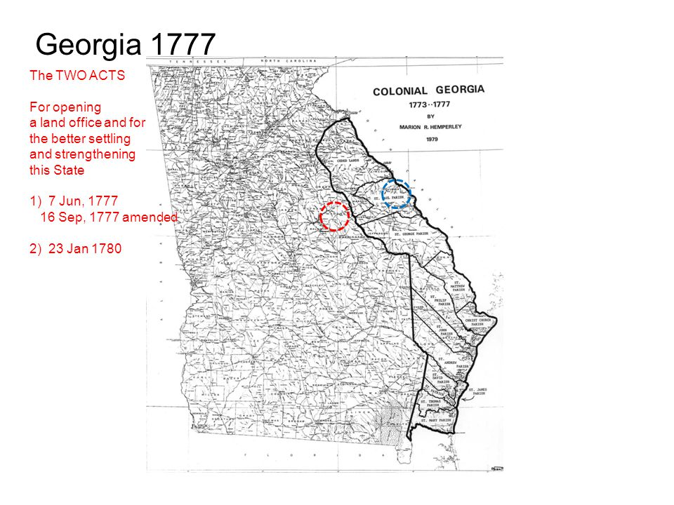 Georgia 1777 The TWO ACTS For opening a land office and for
