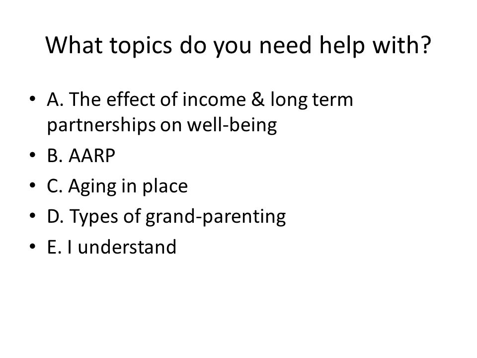 What topics do you need help with