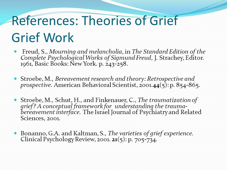 References: Theories of Grief Grief Work
