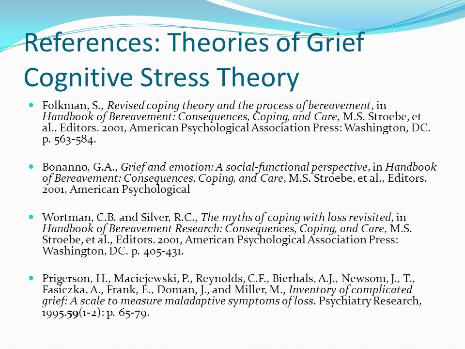 References: Theories of Grief Cognitive Stress Theory