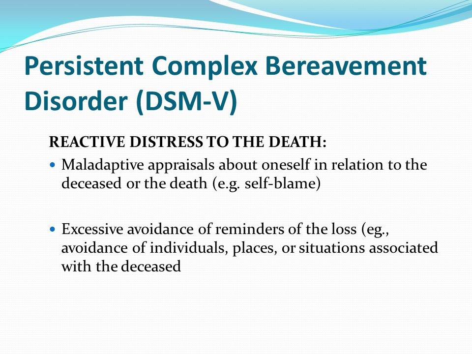 Persistent Complex Bereavement Disorder (DSM-V)