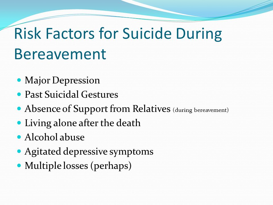 Risk Factors for Suicide During Bereavement