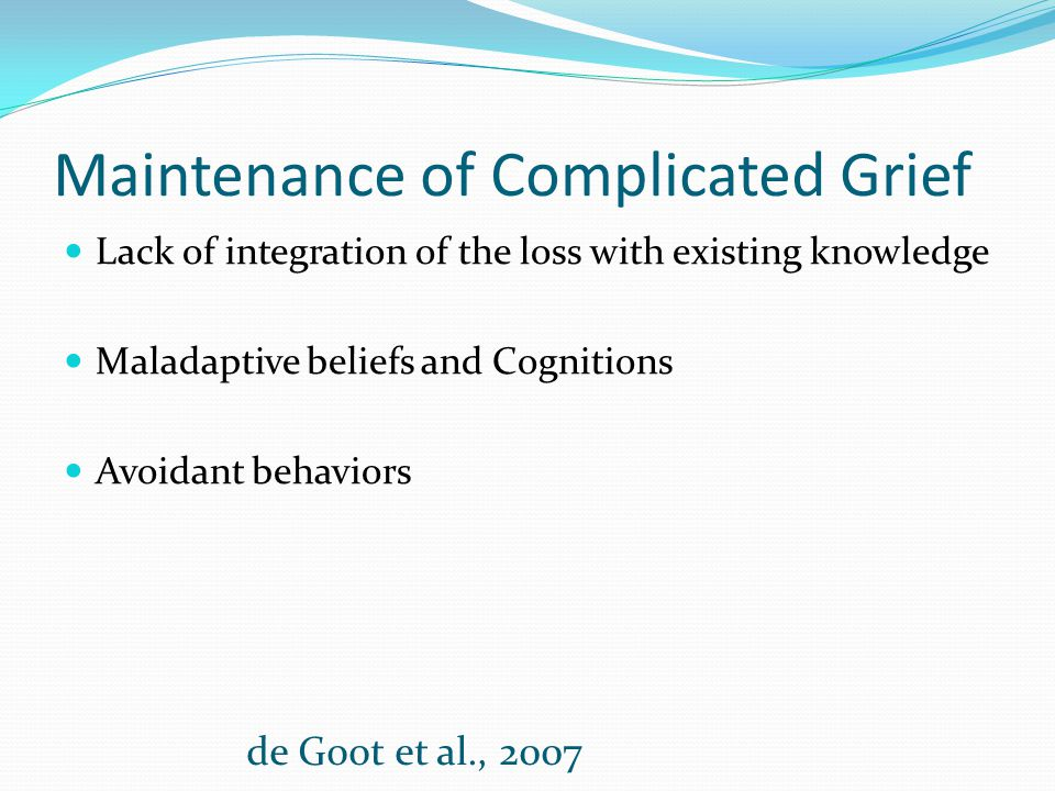 Maintenance of Complicated Grief