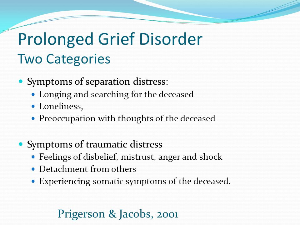 Prolonged Grief Disorder Two Categories