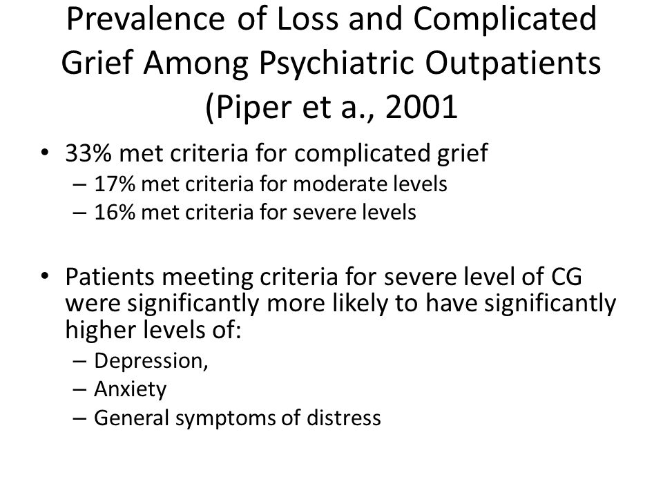 Prevalence of Loss and Complicated Grief Among Psychiatric Outpatients (Piper et a., 2001