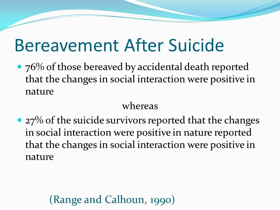 Bereavement After Suicide