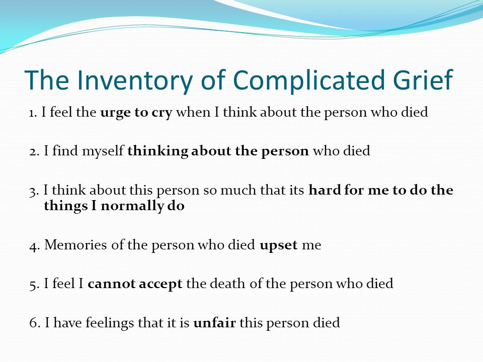 The Inventory of Complicated Grief