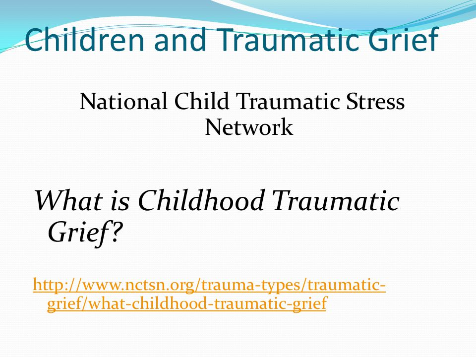 Children and Traumatic Grief