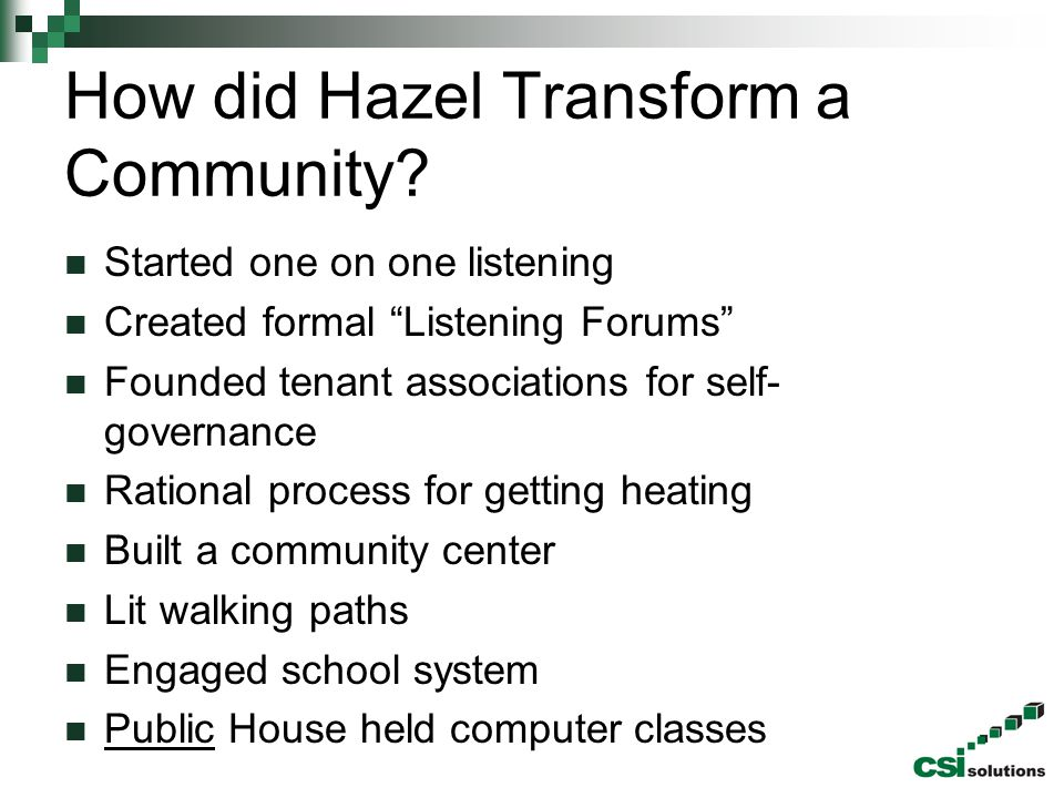 How did Hazel Transform a Community