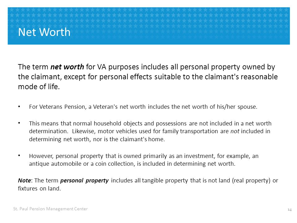 Net Worth A formal administrative decision is required if: