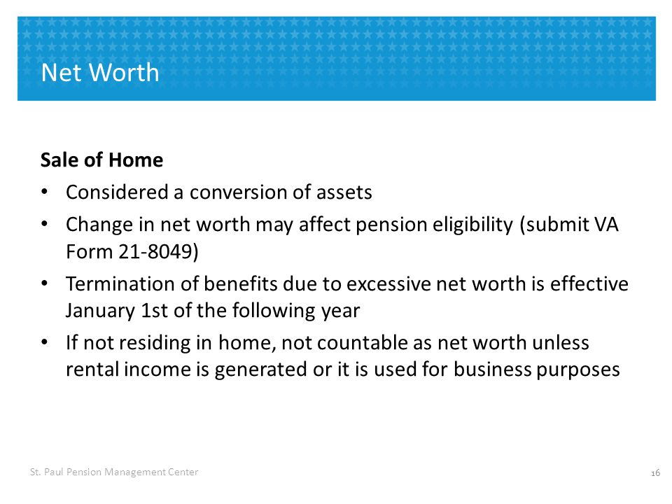 Net Worth Excluding the value of a single-family dwelling