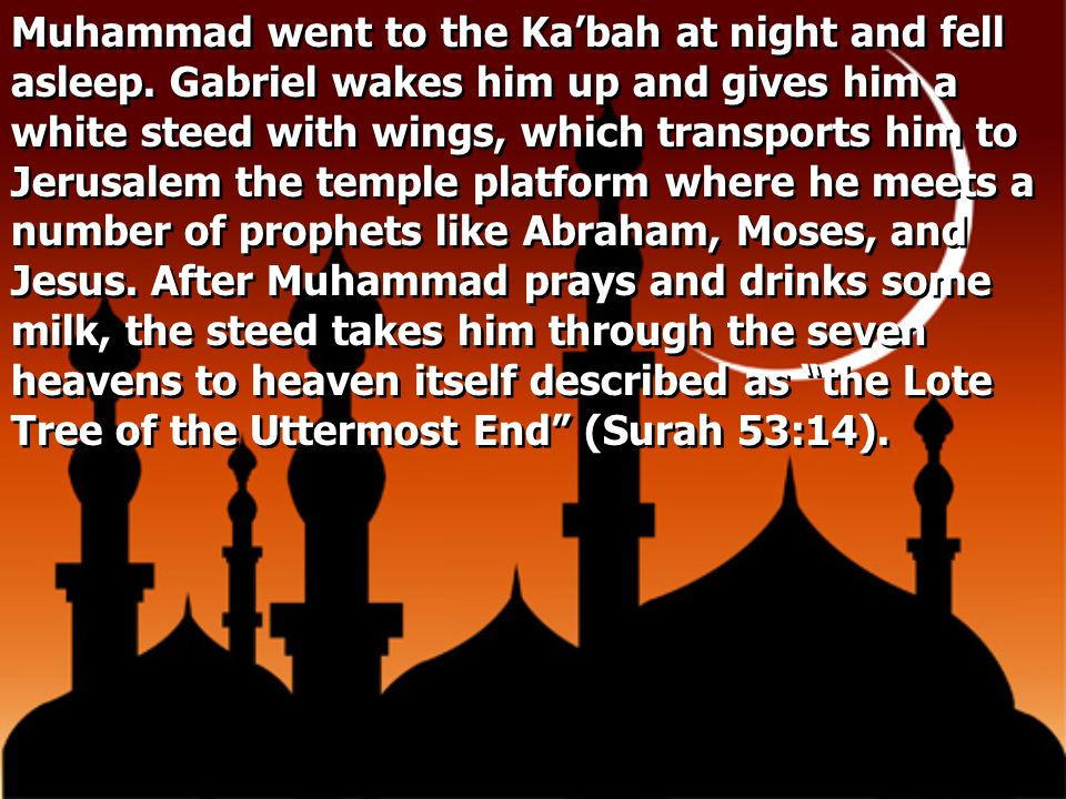 Muhammad went to the Ka'bah at night and fell asleep