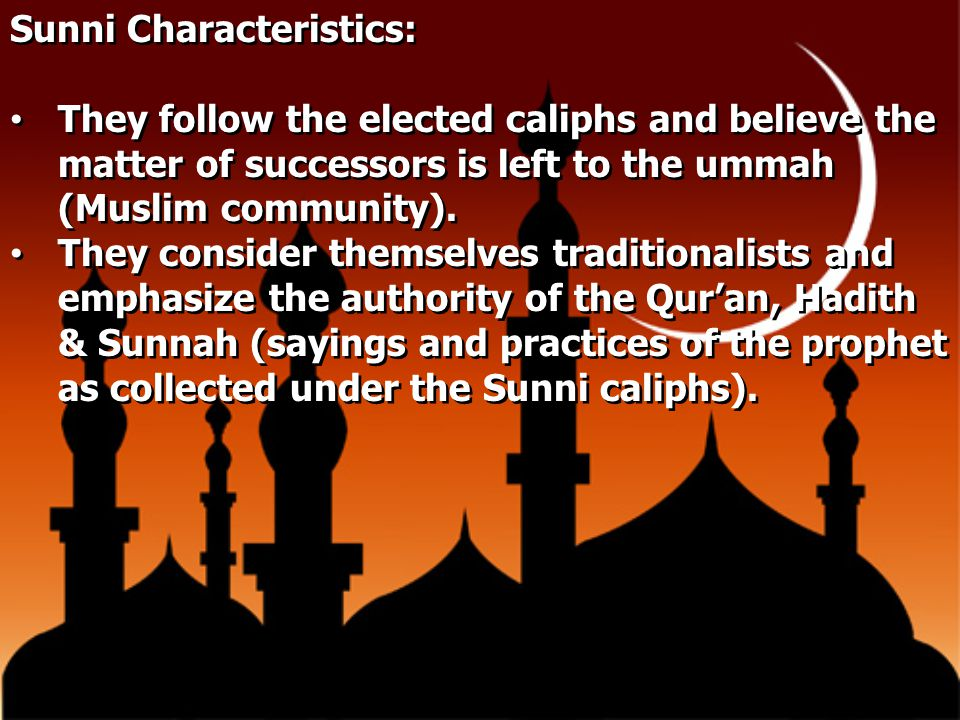 Sunni Characteristics: