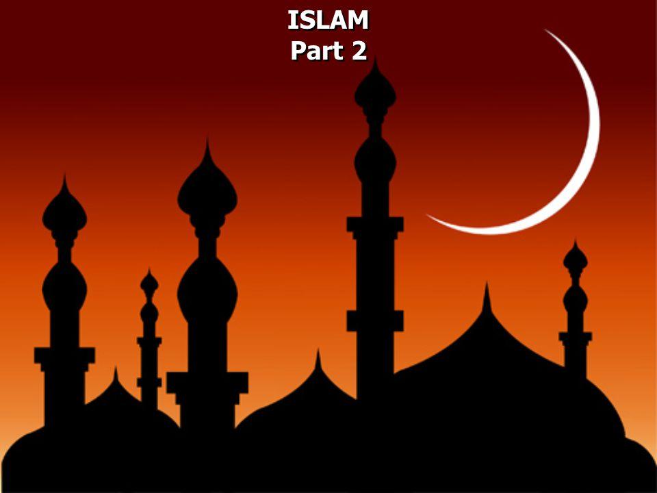 ISLAM Part 2