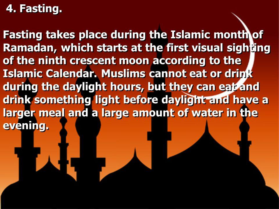 4. Fasting.