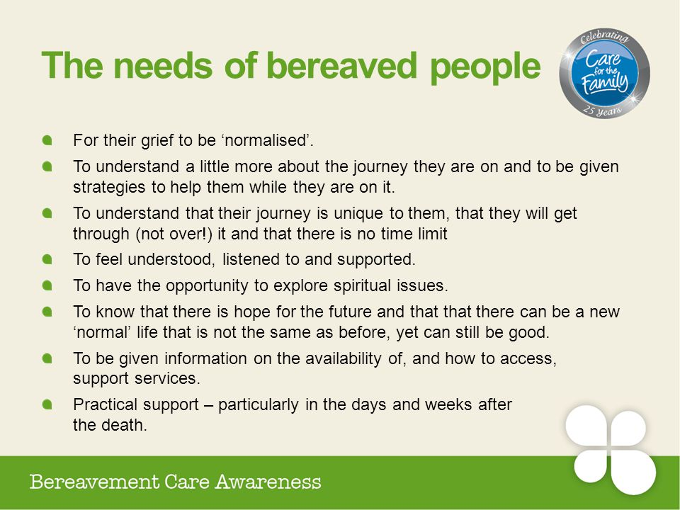 The needs of bereaved people