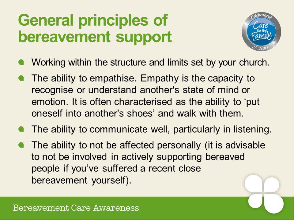 General principles of bereavement support