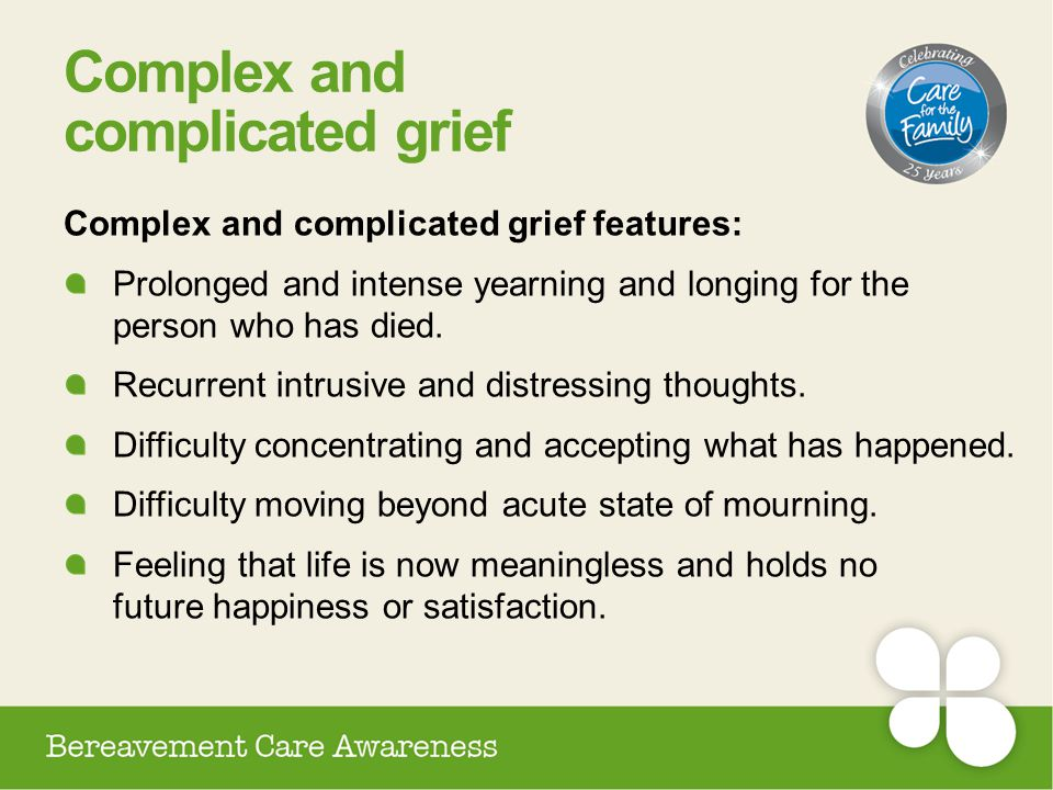 Complex and complicated grief