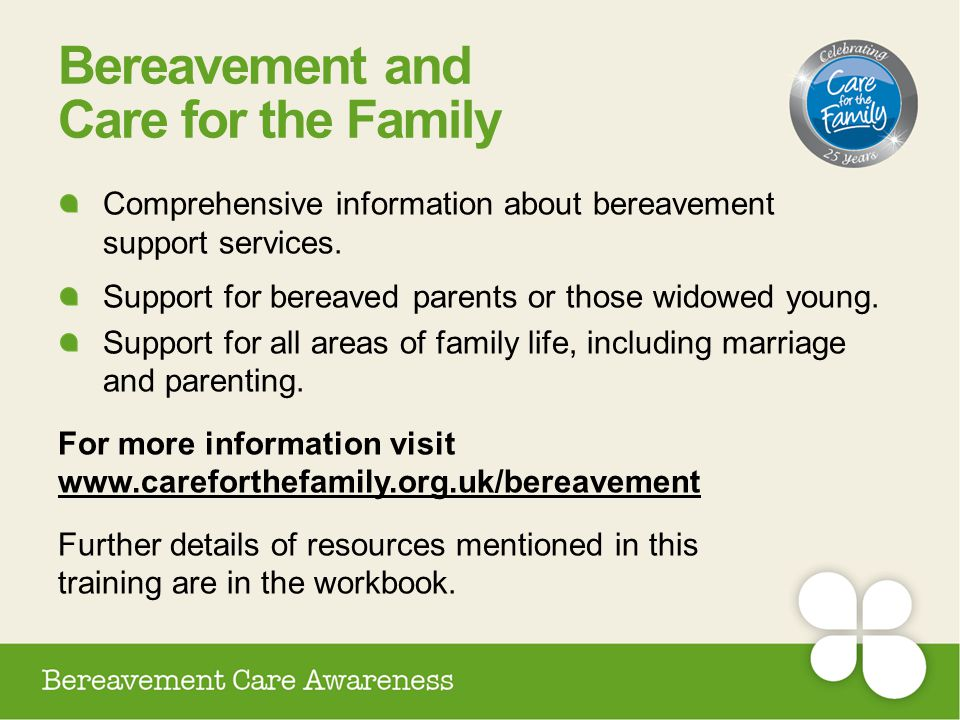 Bereavement and Care for the Family