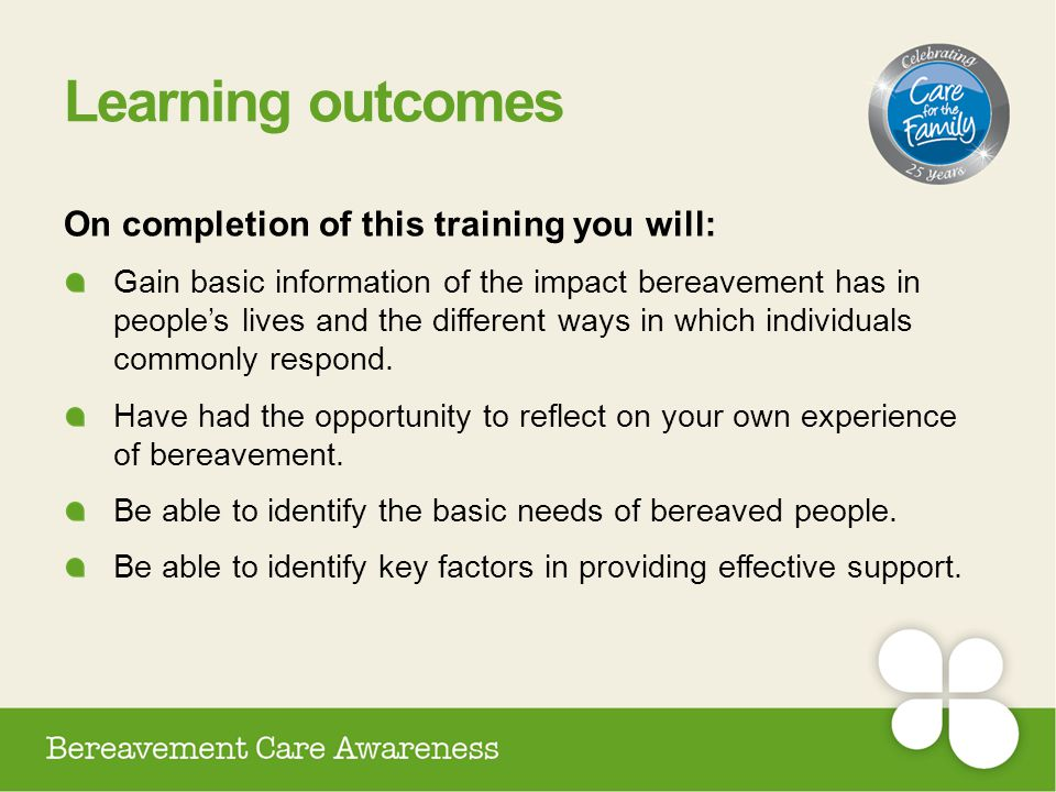 Learning outcomes On completion of this training you will: