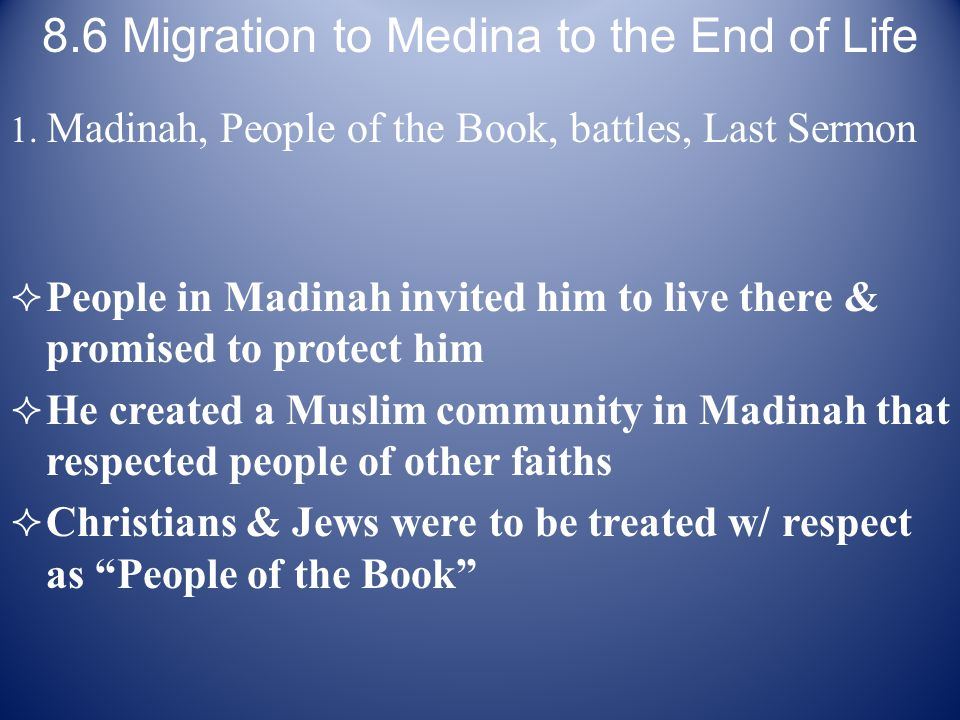 8.6 Migration to Medina to the End of Life