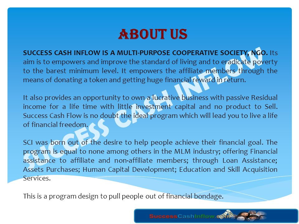 SUCCESS CASH INFLOW ABOUT US