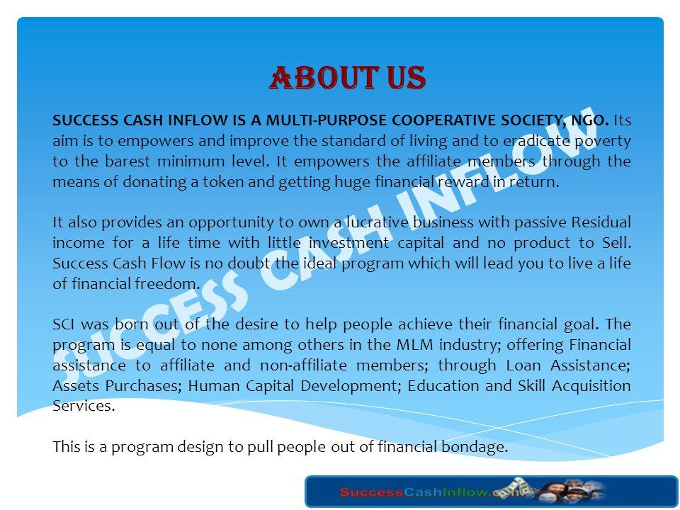 SUCCESS CASH INFLOW ABOUT US