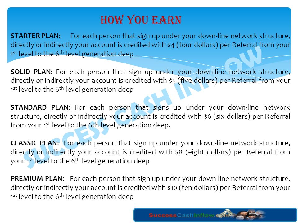 SUCCESS CASH INFLOW HOW YOU EARN