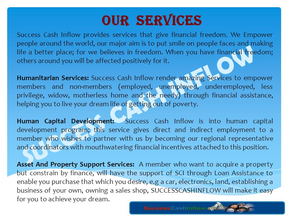 SUCCESS CASH INFLOW OUR SERVICES