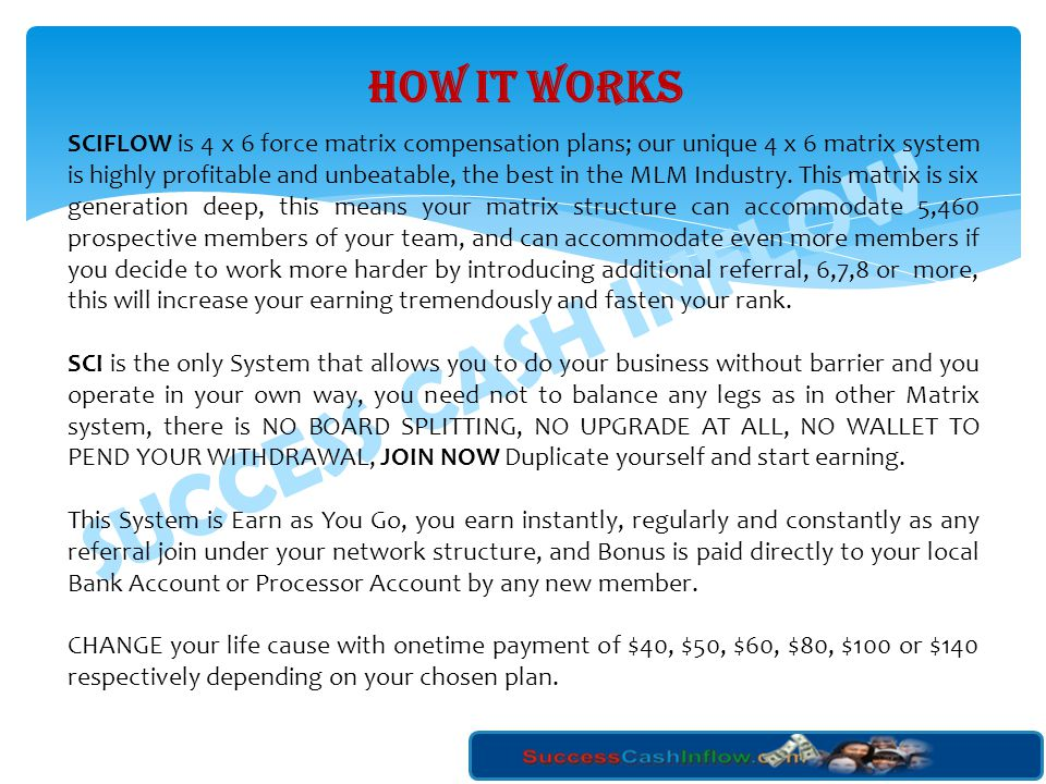 SUCCESS CASH INFLOW HOW IT WORKS