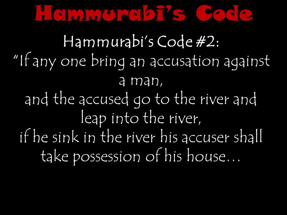 Hammurabi's Code Hammurabi's Code #2: