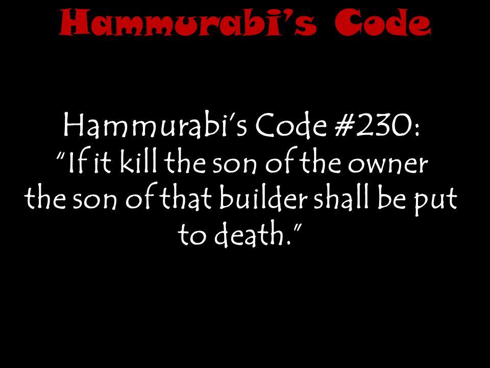 Hammurabi's Code Hammurabi's Code #230: