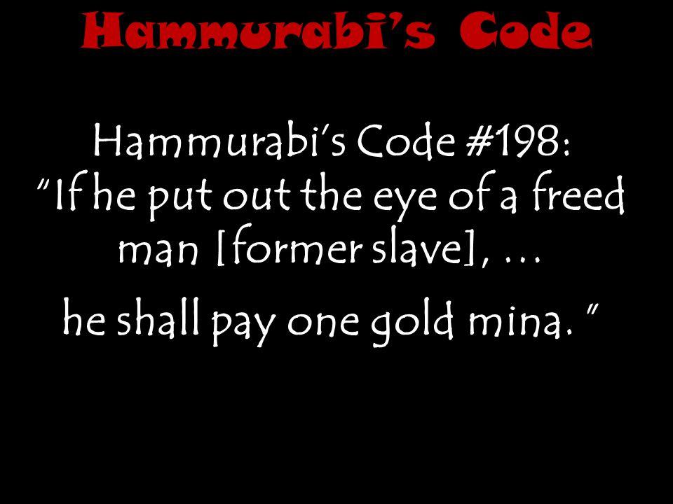 Hammurabi's Code Hammurabi's Code #198: