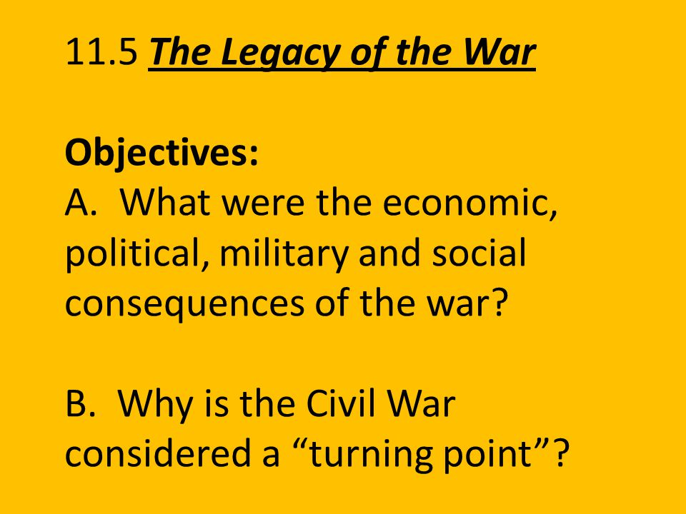 11. 5 The Legacy of the War Objectives: A