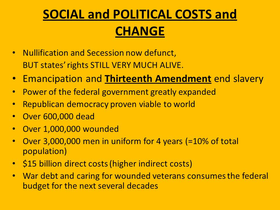 SOCIAL and POLITICAL COSTS and CHANGE