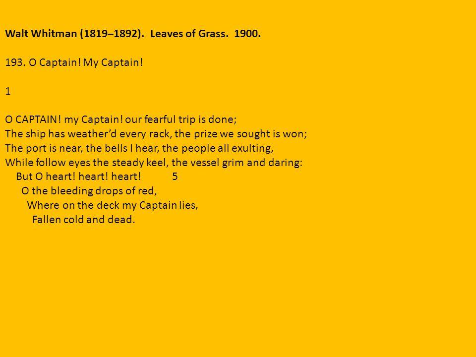 Walt Whitman (1819–1892). Leaves of Grass. 1900.
