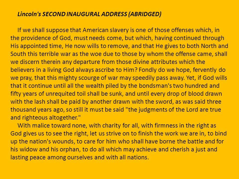 Lincoln s SECOND INAUGURAL ADDRESS (ABRIDGED)