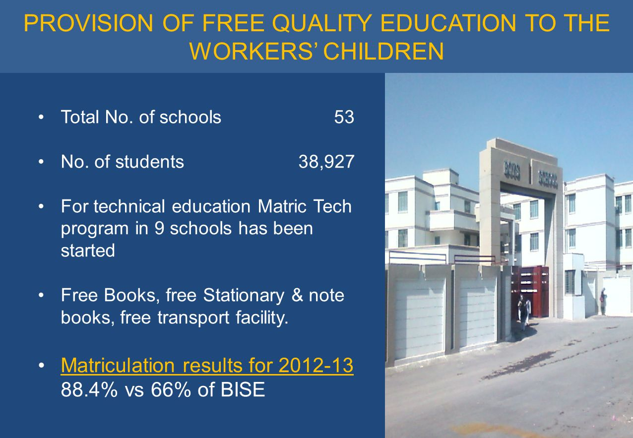 PROVISION OF FREE QUALITY EDUCATION TO THE WORKERS' CHILDREN